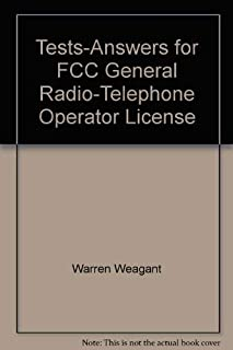 Tests-Answers for FCC General Radio-Telephone Operator License