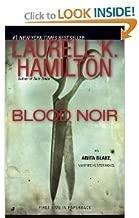 BLOOD NOIR, BULLET, FLIRT, SKIN TRADE, THE HARLEQUIN, CERULEAN SINS, DANSE MACABRE, INCUSSUS DREAMS, NARCISSUS IN CHAINS: 9 HARDCOVER BOOKS (ANITA BLAKE, VAMPIRE HUNTER)