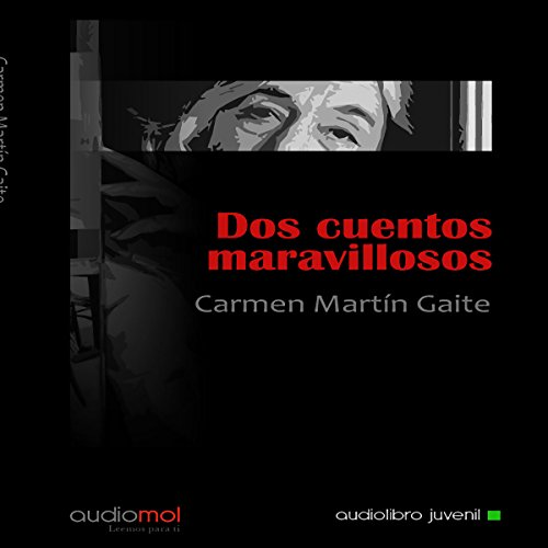 Dos Cuentos Maravillosos [Two Marvelous Tales] audiobook cover art