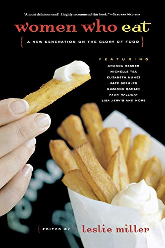 girls generations Women Who Eat: A New Generation on the Glory of Food (Live Girls)