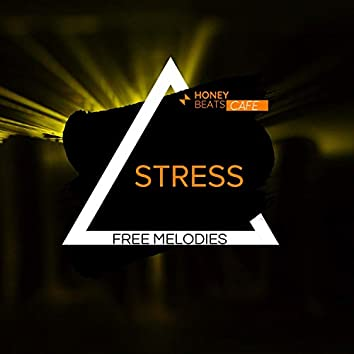 Stress-Free Melodies - Chillout Music For Relaxation