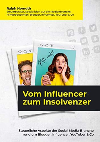 Vom Influencer zum Insolvenzer: Steuerliche Aspekte der...