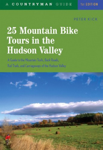 25 Mountain Bike Tours in the Hudson Valley (25 Bicycle Tours)