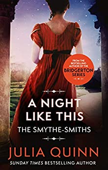 A Night Like This: Number 2 in series (The Smythe-Smith Quartet) by [Julia Quinn]