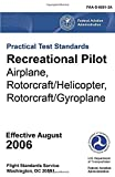 Practical Test Standards Recreational Pilot Airplane, Rotorcraft/Helicopter, and Rotorcraft/Gyroplane FAA-S-8081-3A