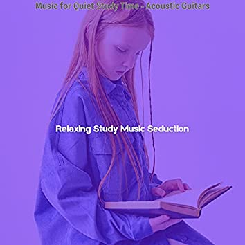 Music for Quiet Study Time - Acoustic Guitars