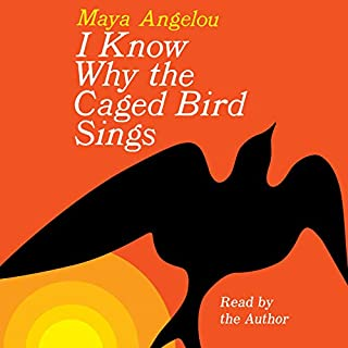 I Know Why the Caged Bird Sings                   By:                                                                                                                                 Maya Angelou                               Narrated by:                                                                                                                                 Maya Angelou                      Length: 10 hrs and 11 mins     3,972 ratings     Overall 4.6