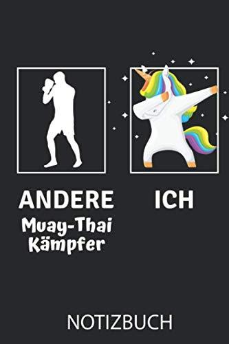 ANDERE MUAY-THAI KÄMPFER ICH NOTIZBUCH:...