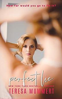 Perfect Lie by [Teresa Mummert]