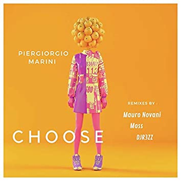 Choose (The Remixes)