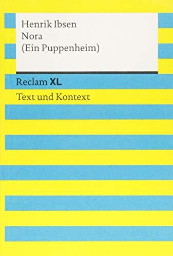 Nora (Ein Puppenheim). Textausgabe mit Kommentar und Materialien: Reclam XL – Text und Kontext