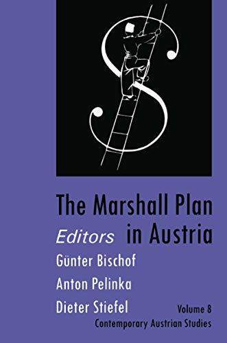 The Marshall Plan in Austria: Vol 8 (Contemporary Austrian Studies)