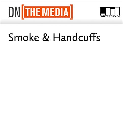 Smoke & Handcuffs audiobook cover art