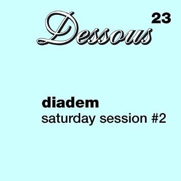 Saturday Session #2