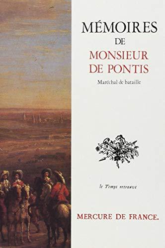 Mémoires de monsieur de Pontis, Maréchal de bataille