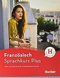 Hueber Sprachkurs Plus Französisch – Premiumausgabe: Für Anfänger und Wiedereinsteiger / Buch mit Audios und Videos online, Online-Übungen und LEO-Onlinekurs
