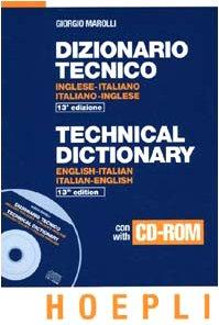 Dizionario tecnico. Inglese-italiano, italiano-inglese