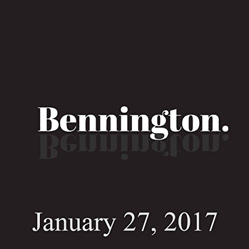 Bennington, January 27, 2017 audiobook cover art