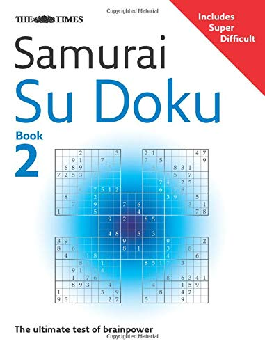 THE TIMES SAMURAI SU DOKU Book 2: The ultimate test of brainpower. Includes Super Difficult