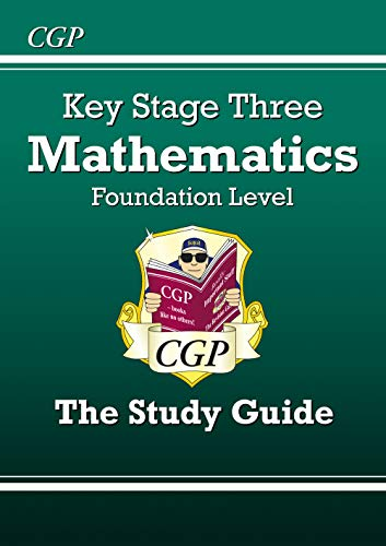 Key Stage Three Mathematics: the Revision Guide: Levels 3-6