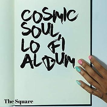 Cosmic Soul, Lo Fi Album