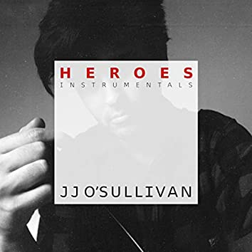 Heroes (The Instrumentals)
