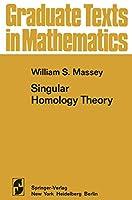 Singular Homology Theory (Graduate Texts in Mathematics)