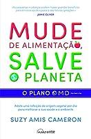 Mude de Alimentação, Salve o Planeta: O Plano OMD (Portuguese Edition)