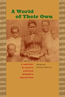 A World of Their Own: A History of South African Women's Education