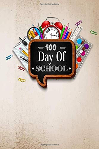 100 Day Of School Notebook: Such a great idea / Composition Notebook Gift, 120 Pages, 6x9, 100 days of school notebook, Matte Finish