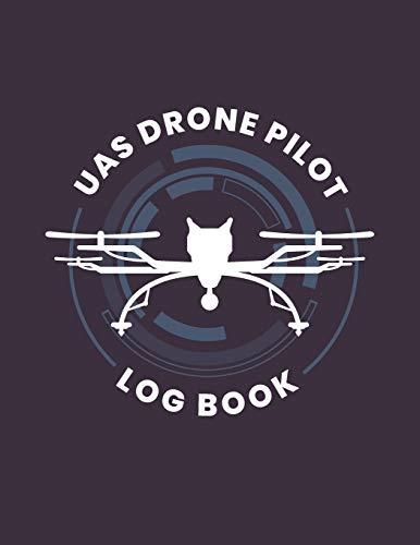 UAS Drone Pilot Log Book: Drone Flight Log Book; Drone Flight Time & Flight Map Record; Drone Flight Planning; Drone Flight Training Journal; First ... Pilot Gift ; Drone Journal; Drone Log Book