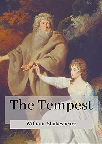 The Tempest: William Shakespeare (Non-Fiction Play Drama The Tempest adventure William Shakespeare Antonio) [Annotated] (English Edition)