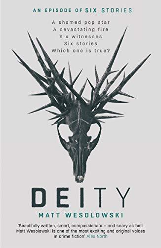 Deity (Six Stories) by [Matt Wesolowski]