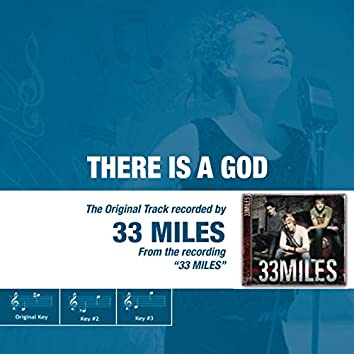There Is a God (The Original Accompaniment Track as Performed by 33miles)
