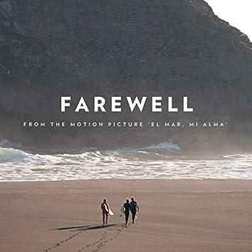 """Farewell (From """"El Mar, Mi Alma"""")"""