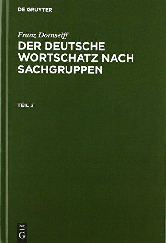Der deutsche Wortschatz nach Sachgruppen: Mit einer lexikographisch-historischen Einführung und einer ausführlichen Bibliographie zur Lexikographie und Onomasiologie