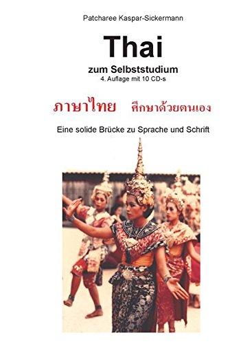 Thai zum Selbststudium. Audiokurs mit 10 CDs. Eine solide Brücke zu Sprache und Schrift