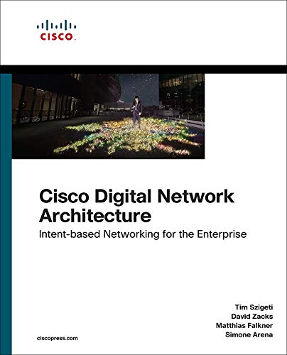 Cisco Digital Network Architecture: Intent-based Networking for the Enterprise (Networking Technology) (English Edition)