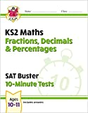 New KS2 Maths SAT Buster 10-Minute Tests - Fractions, Decimals & Percentages (for the 2022 tests) (CGP KS2 Maths SATs)