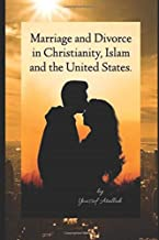 Marriage and Divorce in Christianity, Islam and the United Sates
