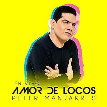 Amor de Locos (En Vivo)