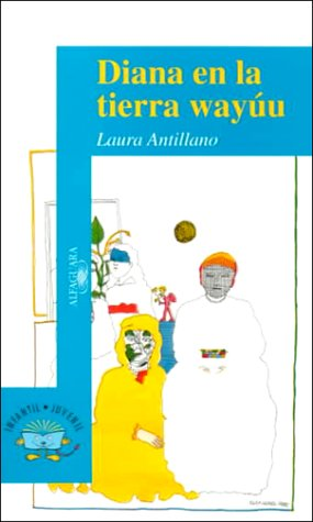 Diana En LA Tierra Wayuu (Puertas Al Sol/Gateways to the...