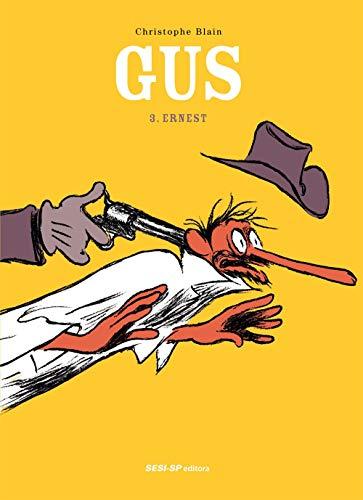 Gus - Volume 3: Ernest