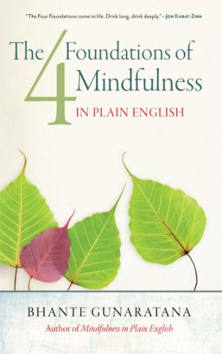 The Four Foundations of Mindfulness in Plain English (English Edition)