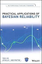 Practical Applications of Bayesian Reliability (Quality and Reliability Engineering Series)