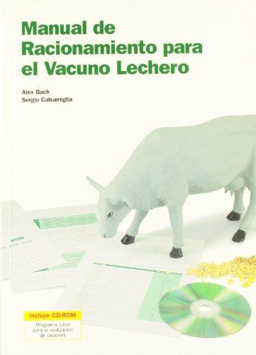 Manual de racionamiento para el vacuno lechero - Libros de veterinaria - Editorial Servet
