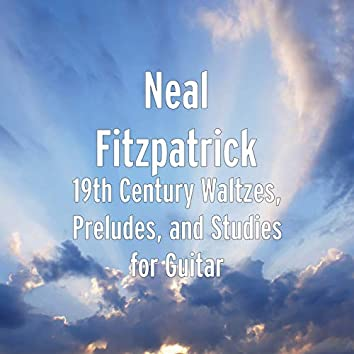 19th Century Waltzes, Preludes, and Studies for Guitar