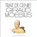 Trait de génie Giraud Moebius