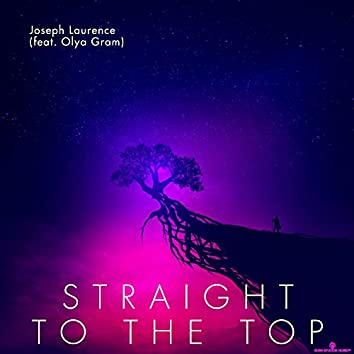 Straight To The Top