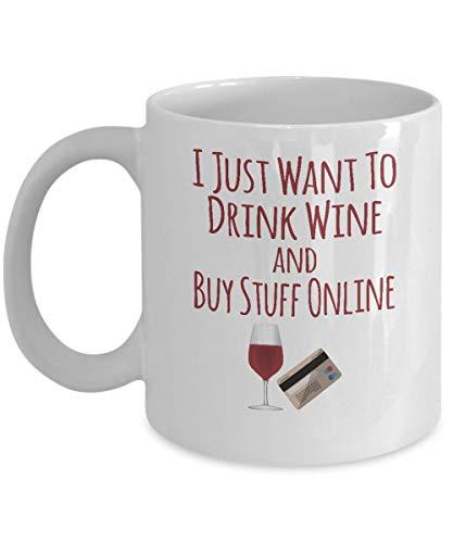 Bruidsdouchekopjes - Ik wil gewoon wijn drinken en dingen online kopen - bruiloftscadeaus voor bruid - 11oz witte keramische koffiekop